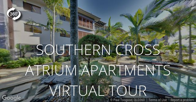 Southern Cross Atrium Apartments, Cairns, Tropical North Queensland. Step  Inside With Our New Google Virtual Tour!